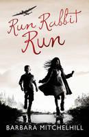 Run Rabbit Run, by Barbara Mitchelhill. Image courtesy of Waterstones.com
