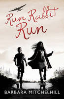 Run Rabbit Run, by Barbara Mitchelhill. Image courtesy of Waterstones.com